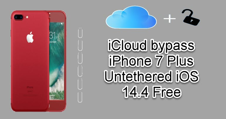 iCloud bypass iPhone 7 Plus