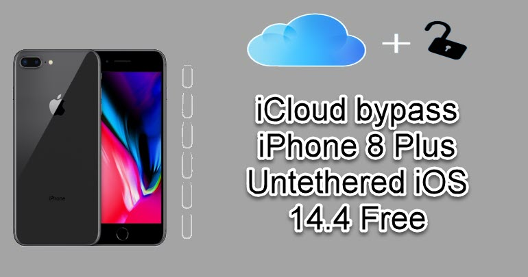 iCloud bypass iPhone 8 Plus