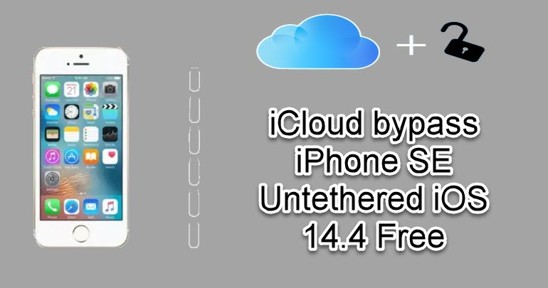 iCloud bypass iPhone SE