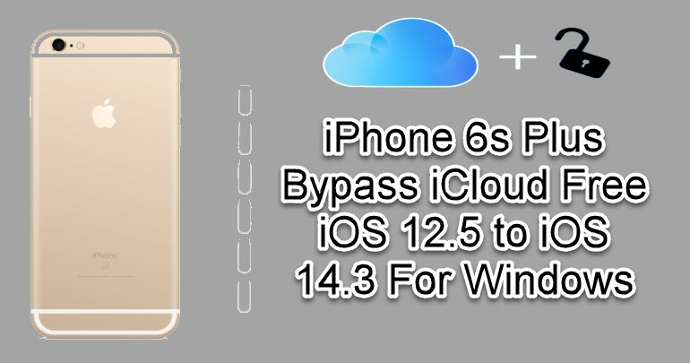 iPhone 6s Plus Bypass iCloud