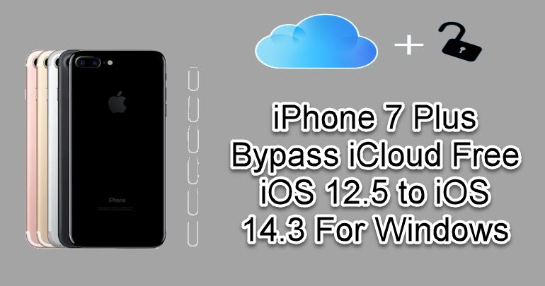 iPhone 7 Plus Bypass iCloud