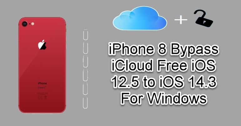 iPhone 8 Bypass iCloud