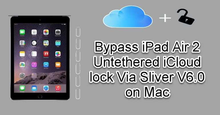 Bypass iPad Air 2 Untethered