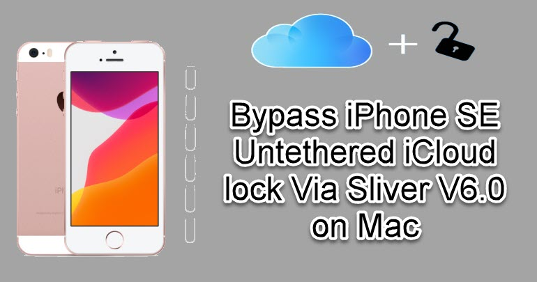 Bypass iPhone SE Untethered