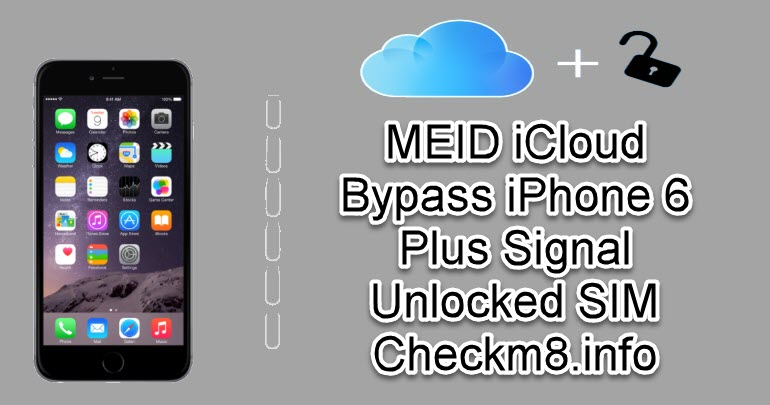 MEID iCloud Bypass iPhone 6 Plus