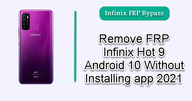 Remove FRP Infinix Hot 9