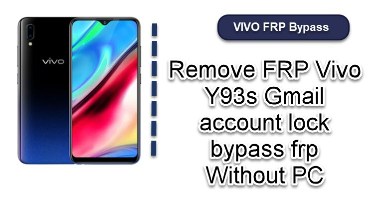 Remove FRP Vivo Y93s