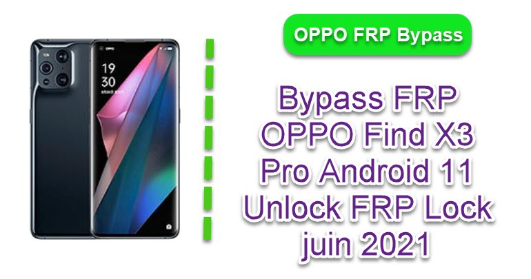 Bypass FRP OPPO Find X3 Pro