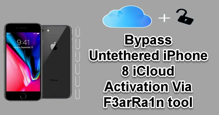 Bypass Untethered iPhone 8 iCloud